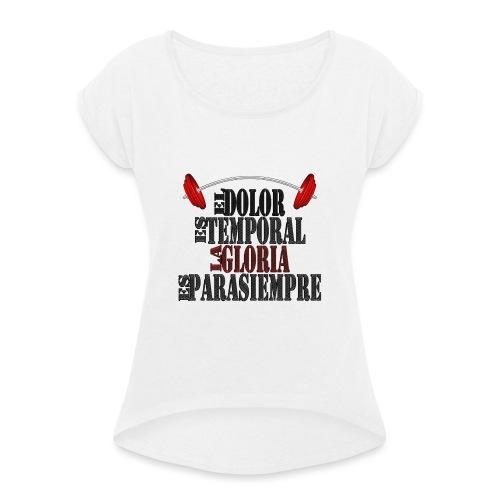 GYM - DOLOR TEMPORAL - Camiseta con manga enrollada mujer
