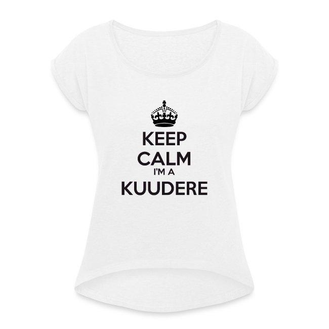 Kuudere keep calm
