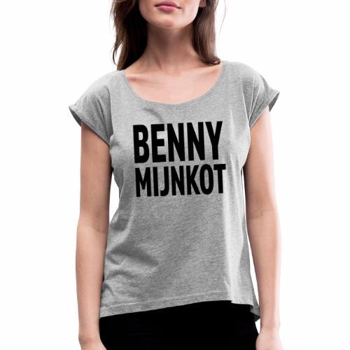 Benny Mijn kot - Vrouwen T-shirt met opgerolde mouwen