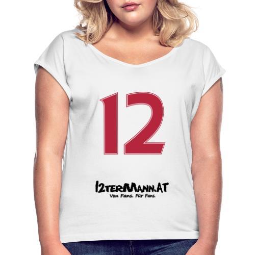 12termann mitfans - Frauen T-Shirt mit gerollten Ärmeln