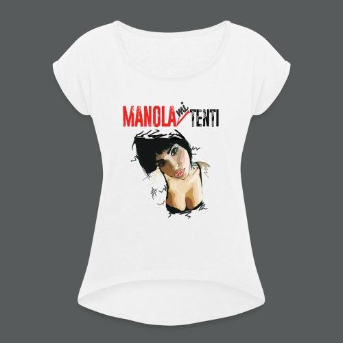 Manola Mi Tenti - Maglietta da donna con risvolti