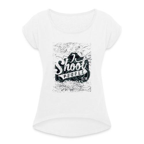 Street Photographer - Vrouwen T-shirt met opgerolde mouwen