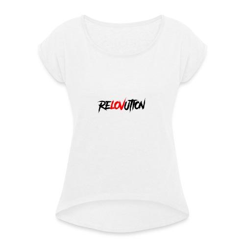 Relovution/ Revolution - T-shirt à manches retroussées Femme