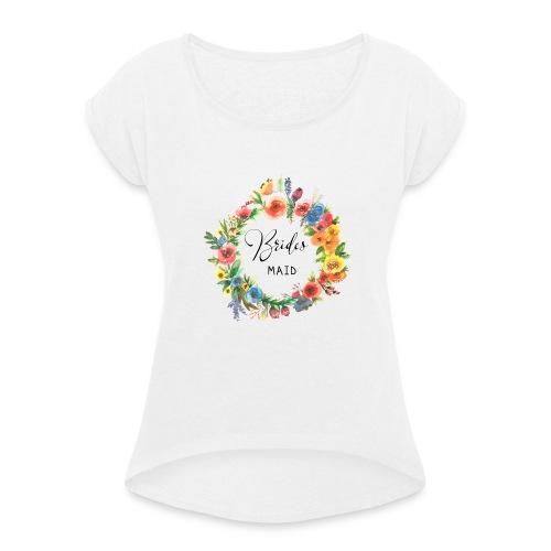 Team Bride Flower BRIDESMAID n°3 - Frauen T-Shirt mit gerollten Ärmeln
