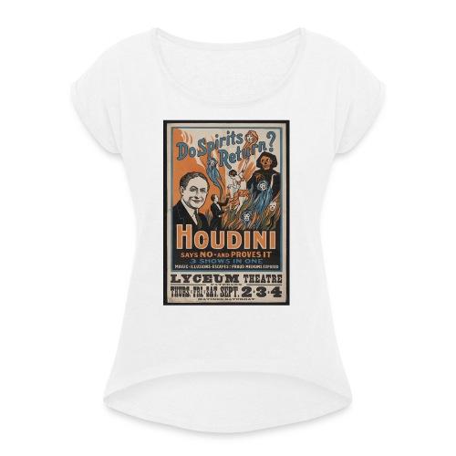 Houdini do spirits return - Frauen T-Shirt mit gerollten Ärmeln