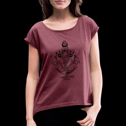 VP Ankkuri - Naisten T-paita, jossa rullatut hihat