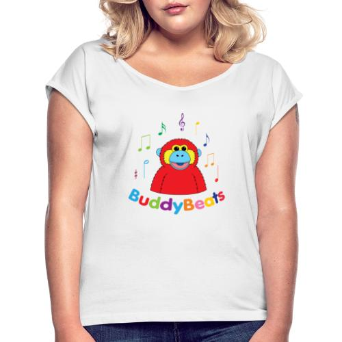 BuddyBeats - Women's T-Shirt with rolled up sleeves