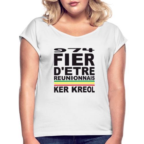 974 ker kreol fier et culture - T-shirt à manches retroussées Femme