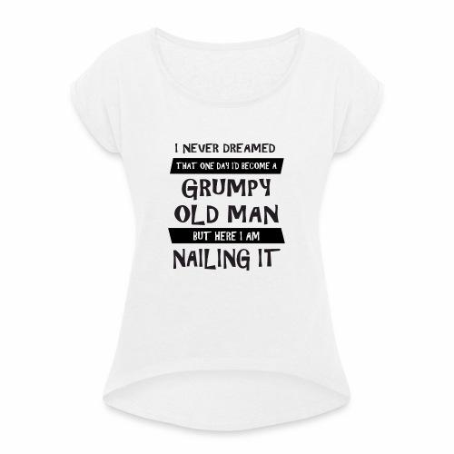 Grumpy 1 - Dame T-shirt med rulleærmer