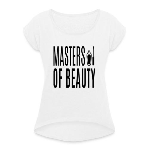 master of beauty string - Vrouwen T-shirt met opgerolde mouwen