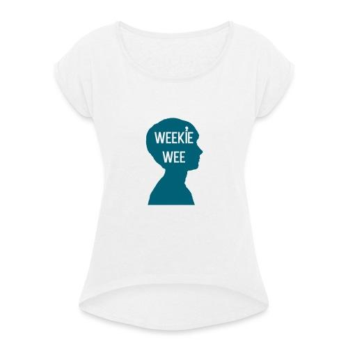 TShirt_Weekiewee - Vrouwen T-shirt met opgerolde mouwen
