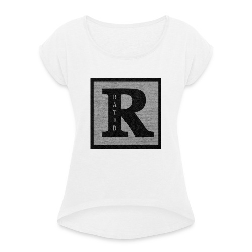 RaTeD R t-shirt - Women's T-Shirt with rolled up sleeves