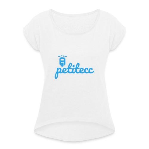 PETITECC - T-shirt à manches retroussées Femme