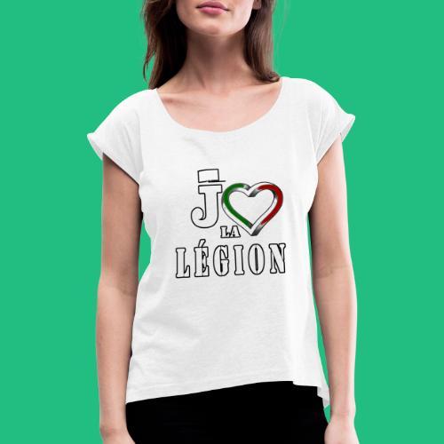 jaime la legion - T-shirt à manches retroussées Femme