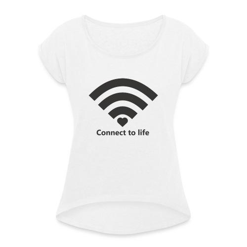 Conect_to_life - Camiseta con manga enrollada mujer