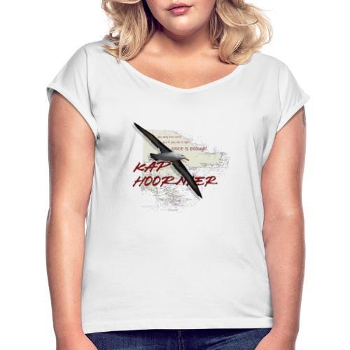 caphoornier - Frauen T-Shirt mit gerollten Ärmeln