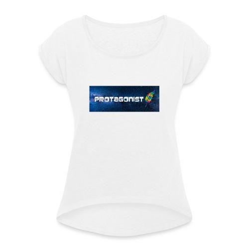 Protagonist by Schreiben-im-Flow.de - Frauen T-Shirt mit gerollten Ärmeln