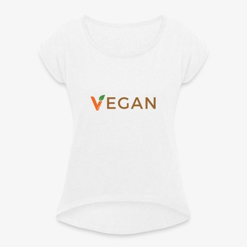 vegan - Women's T-Shirt with rolled up sleeves