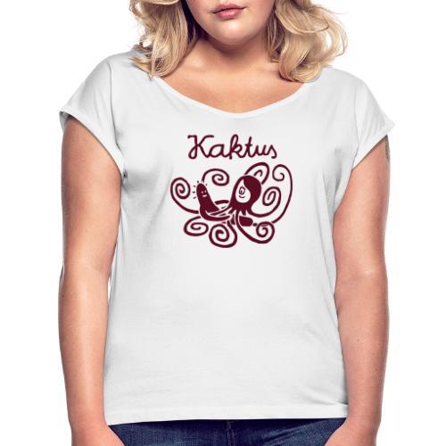 Kaktus und Kalamarie - Frauen T-Shirt mit gerollten Ärmeln