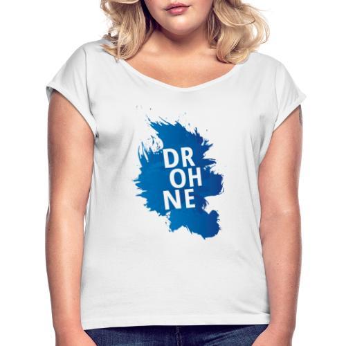 Drohne Farbfleck - Frauen T-Shirt mit gerollten Ärmeln