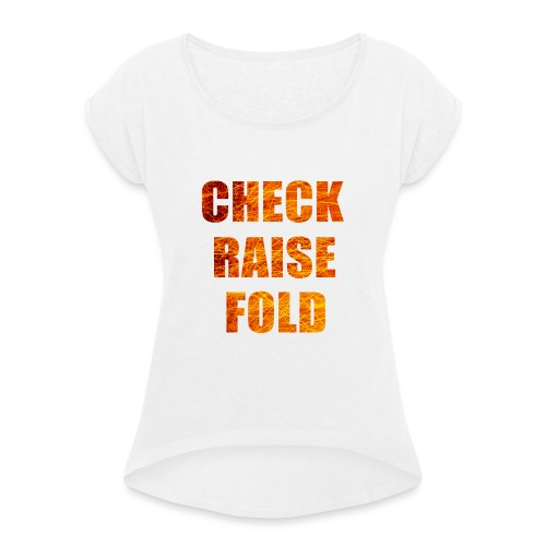 Check Raise Mug - Women's T-Shirt with rolled up sleeves