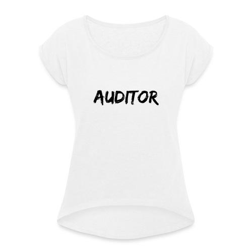 auditor black - Frauen T-Shirt mit gerollten Ärmeln