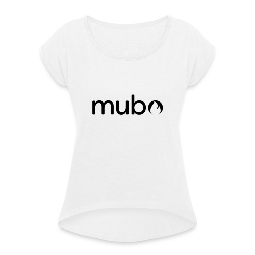 mubo Logo Word Black - Women's T-Shirt with rolled up sleeves