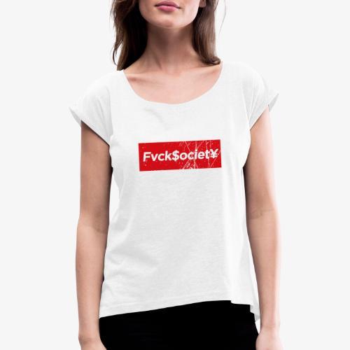 Fs0c13ty_by Kaoz Attitude - Frauen T-Shirt mit gerollten Ärmeln