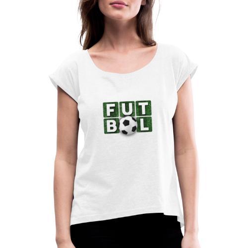 Futbol - Camiseta con manga enrollada mujer