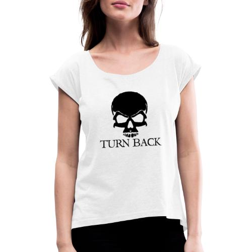 Skill - Women's T-Shirt with rolled up sleeves