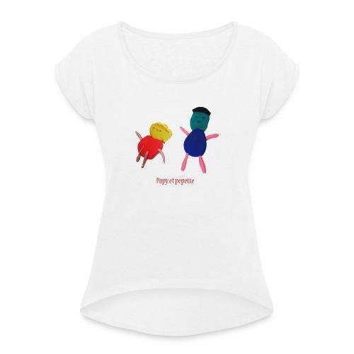 papy pepette - T-shirt à manches retroussées Femme