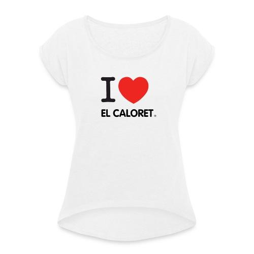 El Caloret - Camiseta con manga enrollada mujer