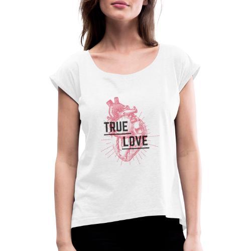 True Love - Maglietta da donna con risvolti