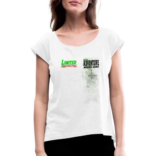 Limited Edition Wandern The Adventure begins here - Frauen T-Shirt mit gerollten Ärmeln