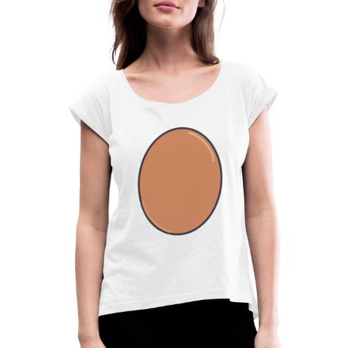 LIFE IS EGGCELLENT - T-shirt med upprullade ärmar dam