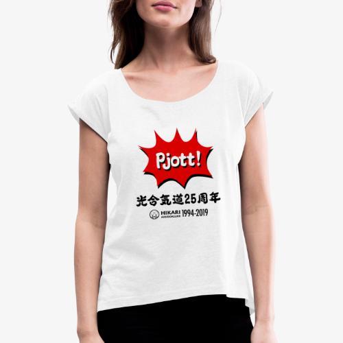 Hikari 25 år - T-shirt med upprullade ärmar dam