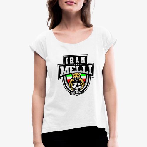IRAN Team Melli - Frauen T-Shirt mit gerollten Ärmeln