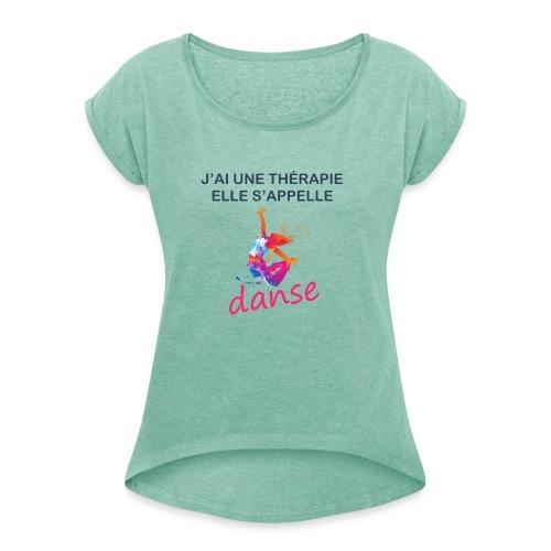 Thérapie - T-shirt à manches retroussées Femme