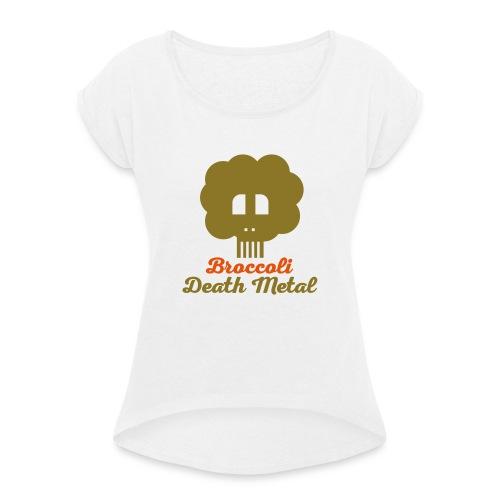 broccoli_death_metal_-10--ai - Frauen T-Shirt mit gerollten Ärmeln
