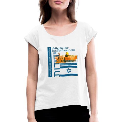 Allgäuer Israelfreunde Jerusalem Israel-blau - Frauen T-Shirt mit gerollten Ärmeln