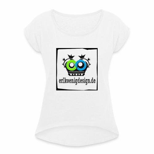 logo2018 shirts copy - Frauen T-Shirt mit gerollten Ärmeln