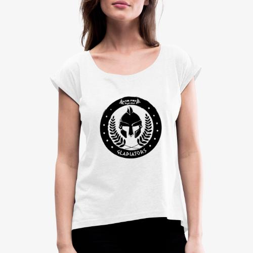 Gym Pur Gladiators Logo - Women's T-Shirt with rolled up sleeves