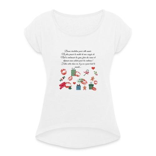 Bonne resolution Noël Nouvel An - T-shirt à manches retroussées Femme