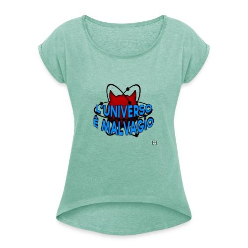L'universo è malvagio - Maglietta da donna con risvolti