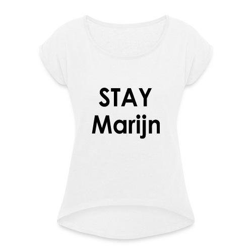 stay marijn black - Vrouwen T-shirt met opgerolde mouwen
