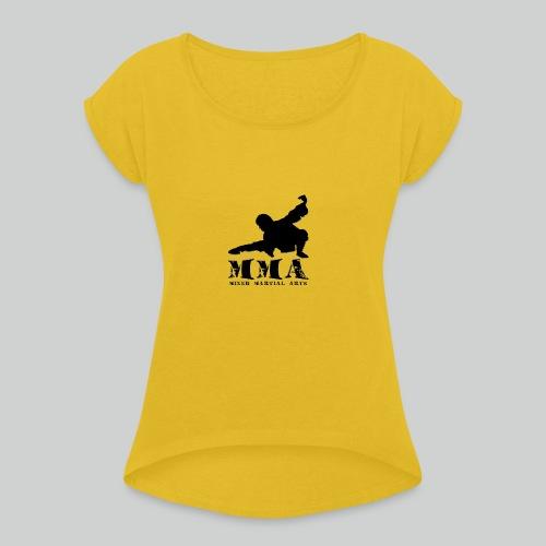 MMA Master - Frauen T-Shirt mit gerollten Ärmeln