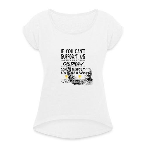 Bill Shankly - Barntröja - T-shirt med upprullade ärmar dam