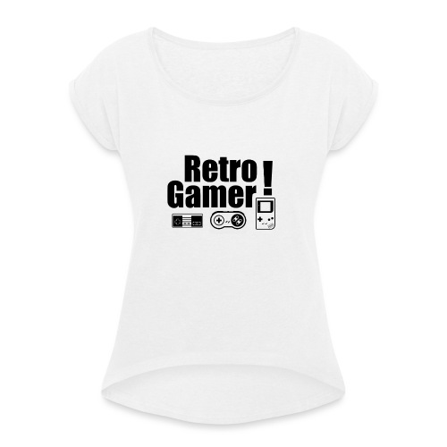 Retro Gamer! - Women's T-Shirt with rolled up sleeves