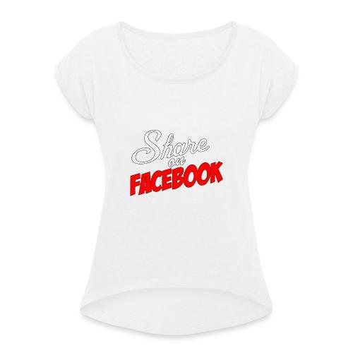 Share_on_fb_RED - T-skjorte med rulleermer for kvinner