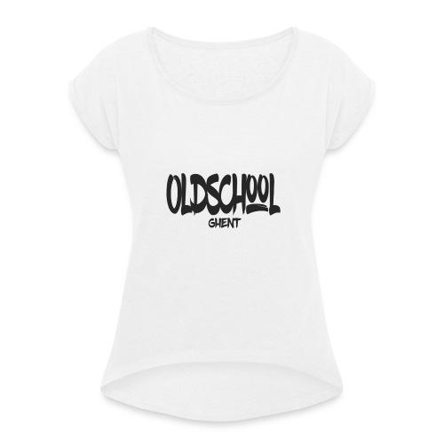 ostext - Vrouwen T-shirt met opgerolde mouwen